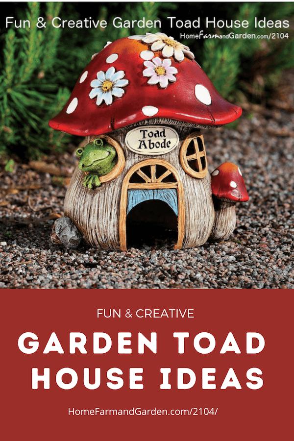 Garden Toad House ideas