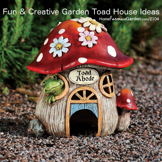 Fun and Creative Garden Toad House Ideas